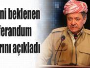 Siyonist Barzani beklenen referandum kararını açıkladı