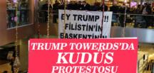 Trump Towers'da Kudüs Protestosu