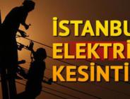 İstanbul'da elektrik kesintisi duyurusu… Elektrikler ne zaman gelecek?